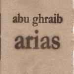 Abu Ghraib Arias cover